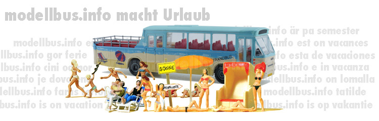 modellbus.info macht Urlaub - modellbus.info is on vacation